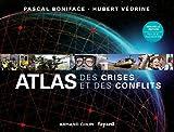 echange, troc Pascal Boniface, Hubert Védrine - Atlas des crises et des conflits