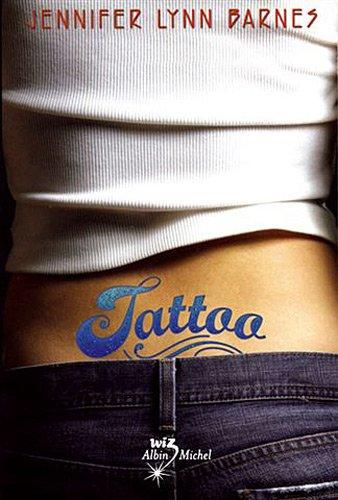 Tattoo (Tattoo, #1) - Jennifer Lynn Barnes