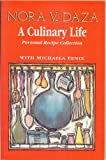 img - for A Culinary Life : Personal Recipe Collection (SPECIAL SIGNED COPY) book / textbook / text book