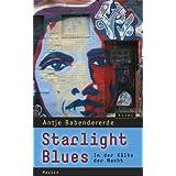 """Starlight Blues: In der K�lte der Nacht. Krimivon """"Antje Babendererde"""""""