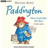 Paddington: Please Look After This Bear and Other Stories (Dramatised) (Unabridged)