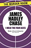 I Hold the Four Aces (English Edition)