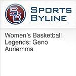Women's Basketball Legends: Geno Auriemma | Ron Barr