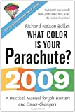 img - for What Color Is Your Parachute?: A Practical Manual for Job-hunters and Career-changers (What Color Is Your Parachute?) by Richard Nelson Bolles (2008) book / textbook / text book