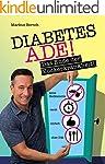 Diabetes Ade: Das Ende der Zuckerkran...