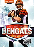 The Cincinnati Bengals Story (NFL Teams)