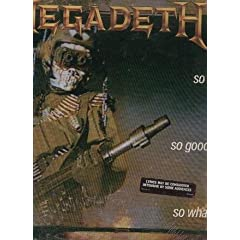 Click here to buy So Far, So Good, So What! by Megadeth.