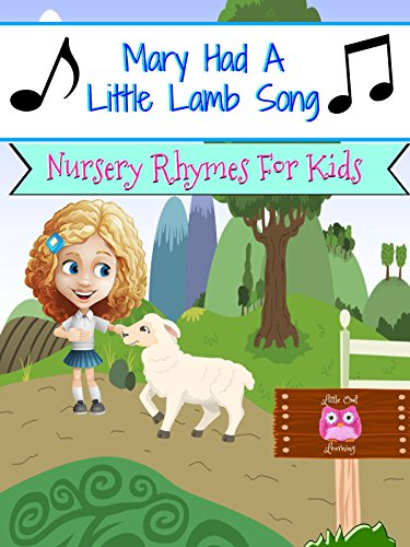 Mary Had A Little Lamb Song