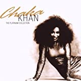 The Platinum Collection : Chaka Khan