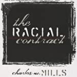 The Racial Contract | Charles Wade Mills