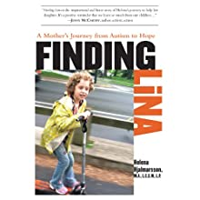 Finding Lina: A Mother's Journey from Autism to Hope (       UNABRIDGED) by Helena Hjalmarsson Narrated by Jenna Berk