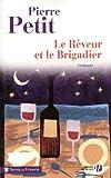 """Afficher """"Le Rêveur et le brigadier"""""""
