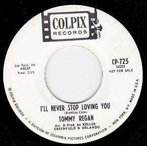 Tommy Regan - I'll Never Stop Loving You