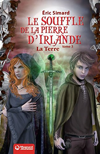 Le Souffle de la Pierre d'Irlande (3) - La Terre: Édition 2012