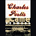 Norwood (       UNABRIDGED) by Charles Portis Narrated by Barrett Whitener