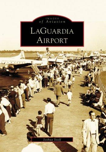 LaGuardia Airport (Images of Aviation: New York)