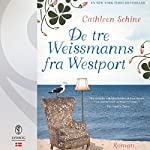 De tre Weissmanns fra Westport | Cathleen Schine