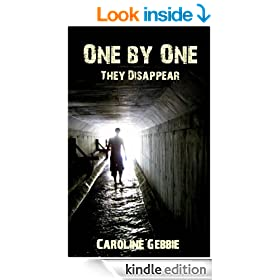 One by One They Disappear (A Novel of Terror)