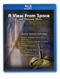 echange, troc View From Space With Heavenly Music [Blu-ray]
