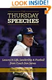 The Thursday Speeches:Lessons in Life, Leadership, and Football from Coach Don James