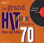 Le grand hit-parade illustr� des ann�...
