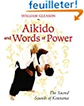 Aikido and Words of Power: The Sacred...
