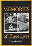 Memories of Three Lives (086303554X) by Mountfort, Guy