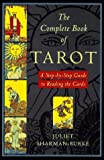 img - for The Complete Book of Tarot: A Step-by-Step Guide to Reading the Cards by Juliet Sharman-Burke (1996-01-15) book / textbook / text book