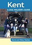 David Staines Kent - A Dog Walker's Guide