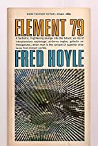 Element 79 (A Signet book) by Fred Hoyle