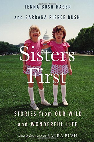 Jenna Bush Sisters First Stories