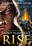 Saint Ignifers Rise (The Ignifer Cycle)