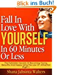 Fall In Love With Yourself In 60 Minu...