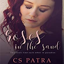 Roses in the Sand Audiobook by CS Patra Narrated by Jonathan Johns