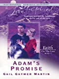 img - for Adam's Promise (Faith on the Line) book / textbook / text book