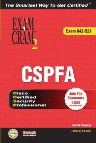 CCSP CSPFA Exam Cram 2 (Exam Cram 642-521)