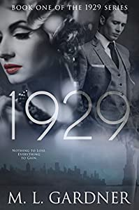 1929: Book One by M.L. Gardner ebook deal
