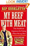 My Beef with Meat: The Healthiest Arg...
