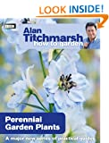 Alan Titchmarsh How to Garden: Perennial Garden Plants