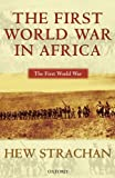 img - for The First World War in Africa book / textbook / text book