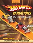 Hot Wheels Variations: The Ultimate G...