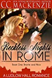 Reckless Nights in Rome: A Ludlow Hall Romance (A Ludlow Hall Story Book 1)