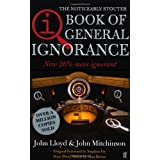 QI: The Book of General Ignorance (The Noticeably Stouter Edition)by Stephen Fry
