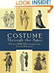 Costume Through the Ages: Over 1400 I...