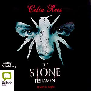 The Stone Testament | [Celia Rees]