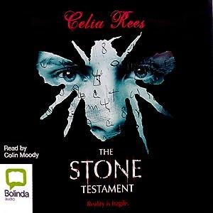 The Stone Testament | [Celia Rees]