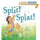 Split! Splat!