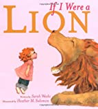 If I Were a Lion (1416938370) by Weeks, Sarah