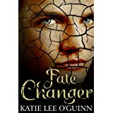 Fate Changer Book #3 in The Lost Witch Trilogy, YA Paranormal Romance