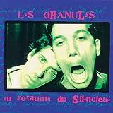 Au royaume du silencieux by Les Granules (1992-01-01)